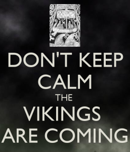dont-keep-calm-the-vikings-are-coming
